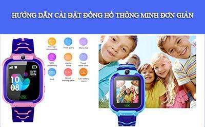 Hướng dẫn cách cài đặt đồng hồ thông minh trẻ em đơn giản nhất