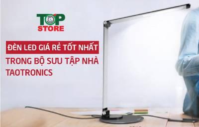 Taotronics DL057 - Đèn led giá rẻ tốt nhất trong bộ sưu tập nhà Taotronics