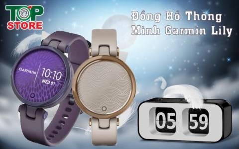 Đồng hồ sang chảnh dành cho phái nữ: Garmin Lily chính hãng