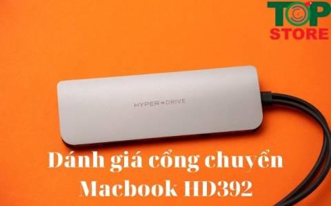 Review đánh giá chi tiết cổng chuyển cho macbook 10 in 2 Hyperdrive HD392