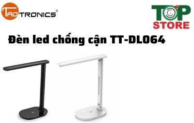 Đèn led chống cận để bàn Taotronics TT - DL064: Đèn led rẻ nhất hiện nay