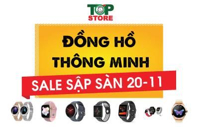Đồng hồ thông minh sale sốc nhân Ngày nhà giá Việt Nam 20/10 chỉ có tại Topstore
