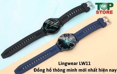 Đánh giá chi tiết đồng hồ thông minh mới nhất hiện nay: Lingwear LW11