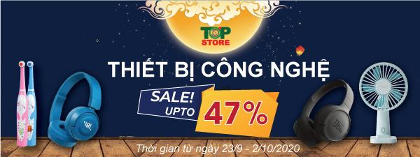 Sale upto 47% thiết bị công nghệ cao cấp