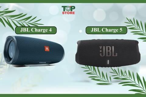 Nên chọn loa JBL Charge 4 hay CHarge 5, loa nào xứng đáng?