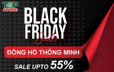 [Black Friday Sale] Topstore sale đồng hồ thông minh đến 55%