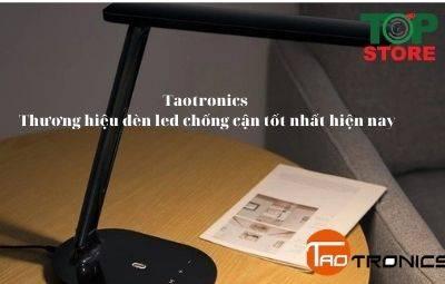 Taotronics - Thương hiệu đèn led chống cận tốt nhất hiện nay
